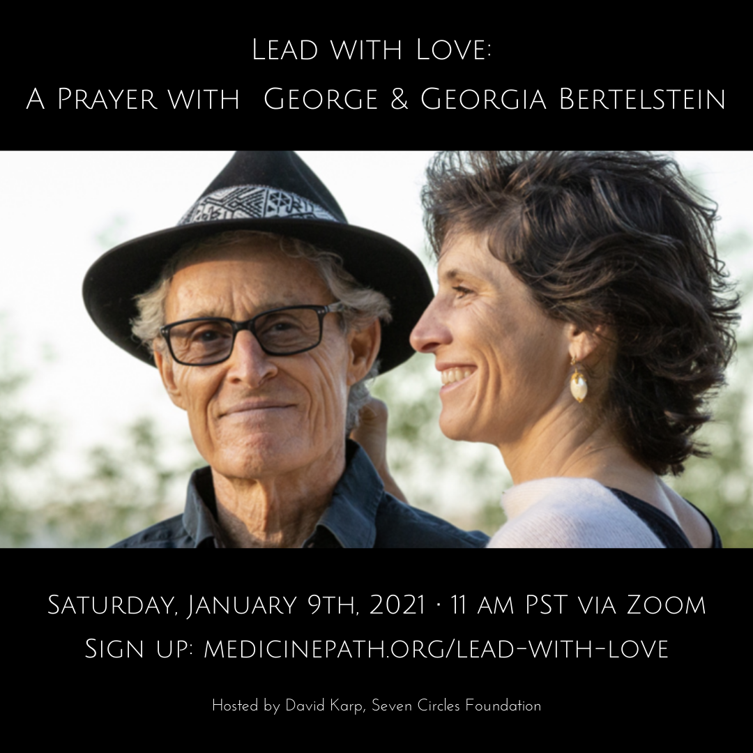 Lead with Love_ A Prayer with George & Georgia Bertelstein